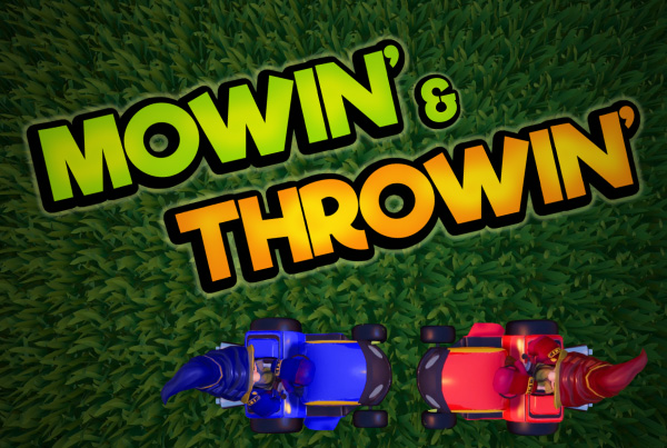 Mowin' & Throwin' Launch Trailer